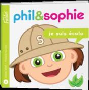 Phil et Sophie t.8 ; je suis écolo - Couverture - Format classique