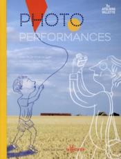 Vente livre :  Photo performances  - Sandrine Le Guen - Gala Vanson