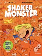 Vente livre :  Shaker monster T.3 ; joyeux bazar !  - Mathilde Domecq - Mr Tan