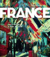 Vente  France ; imaginaire d'une nation  - Thierry Grillet