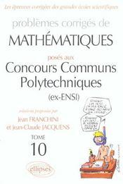 Problemes poses aux concours communs de polytechniques - Intérieur - Format classique