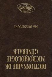 Dictionnaire De Microbiologie Generale - Intérieur - Format classique