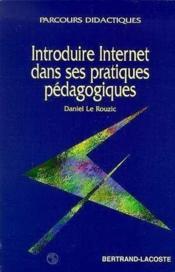Introduire Internet Ds Ses Prat.Pedagogiques - Couverture - Format classique
