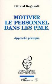 Motiver le personnel dans les pme - Intérieur - Format classique