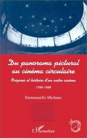 Du panorama pictural au cinéma circulaire. origines et histoire d'un autre cinéma - Intérieur - Format classique