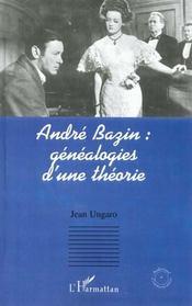 Andre Bazin ; Genealogies D'Une Theorie - Intérieur - Format classique