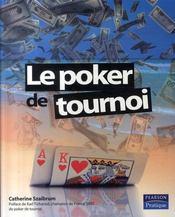 Le poker de tournoi - Intérieur - Format classique