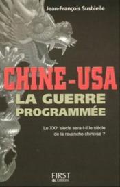 Chine Usa La Guerre Programmee - Couverture - Format classique