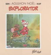 Explorator t.1 ; Agulhon, père Noël - Couverture - Format classique
