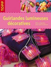 Guirlandes lumineuses décoratives - Intérieur - Format classique