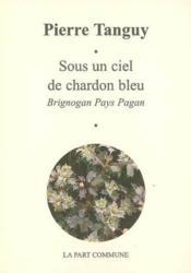 Sous Un Ciel De Chardon Bleu - Couverture - Format classique