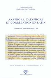 Anaphore, cataphore et corrélation en latin - Intérieur - Format classique