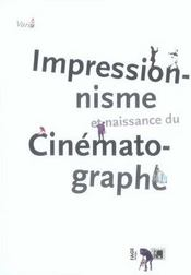Impressionnisme et naissance du cinematographe - Intérieur - Format classique