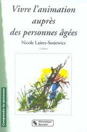 Vivre L'Animation Aupres Des Personnes Agees 5e Edition - Intérieur - Format classique
