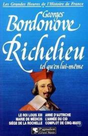 Richelieu, Tel Qu'En Lui Meme - Couverture - Format classique