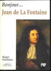 Bonjour La Fontaine - Couverture - Format classique