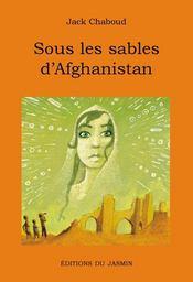 Sous Les Sables D'Afghanistan - Intérieur - Format classique