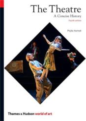 The Theatre 4rth Edition (World Of Art) /Anglais - Couverture - Format classique