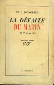 La Defaite Du Matin. - Couverture - Format classique