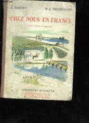 Chez Nous En France Cours Moyen Et Superieur - Couverture - Format classique