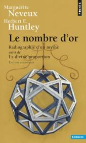 Vente livre :  Le nombre d'or ; radiographie d'un mythe ; la divine proportion  - Marguerite Neveux - Herbert E. Huntley