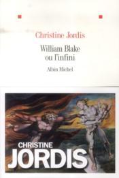 William Blake ou l'infini - Couverture - Format classique