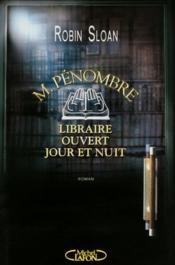 M.Pénombre ; libraire ouvert jour et nuit - Couverture - Format classique