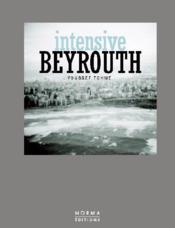 Vente livre :  Intensive Beyrouth  - Collectif