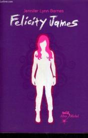 Felicity James - Couverture - Format classique