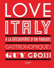 Vente livre :  Love Italy  - Guy Grossi