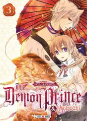 Vente livre :  The demon prince & Momochi t.3  - Aya Shouoto