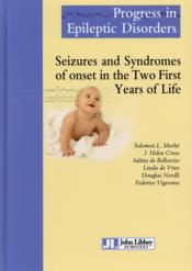 Vente livre :  Seizures and syndromes of onset in the two first years of life  - Moshe/Cross/Bel