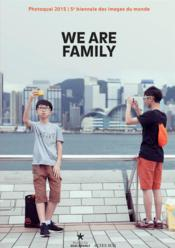 Vente livre :  Photoquai 2015 ; we are family  - Collectif