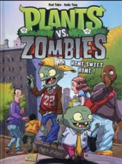 Vente  Plants vs zombies T.4 ; home sweet home  - Paul Tobin - Andie Tong