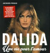 Dalida ; une vie pour l'amour - Couverture - Format classique