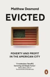 Vente livre :  Evicted ; poverty and profit in the american city  - Matthew Desmond - Matthew Desmond