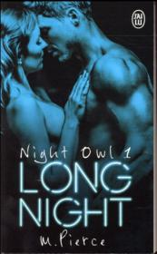 Vente livre :  Night owl t.1 ; long night  - M. Pierce
