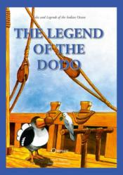 Vente livre :  The legend of the dodo ; tales and legends of the Indian ocean  - Isabelle Hoarau - Antoine Vandevelde