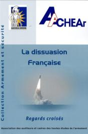 Vente livre :  La dissuasion francaise ; regards croisés  - Association Des Audi