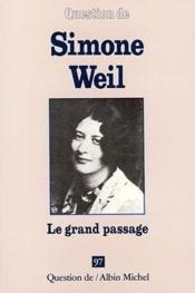 Vente livre :  Simone Weil - Le Grand Passage  - Collectif