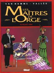 Les maitres de l'orge t.2 ; margrit 1886 - Intérieur - Format classique