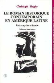 Roman Historique Contemporain En Amerique Latine - Couverture - Format classique