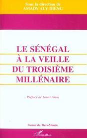 Le Senegal A La Veille Du Troisieme Millenaire - Intérieur - Format classique