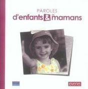 Paroles d'enfants et de mamans - Intérieur - Format classique