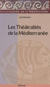 Les theatralites de la mediterranee - Couverture - Format classique