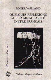 Quelques Reflexions Sur La Singularite D'Etre Francais - Intérieur - Format classique
