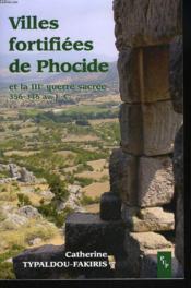 Villes Fortifiees De Phocide Et La 3e Guerre Sacree - Couverture - Format classique