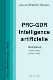 Prc gdr intelligence artificielle actes des 6e journees nationales - Couverture - Format classique