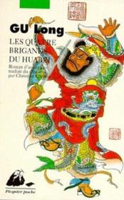Quatre Brigands Du Huabei (Les) Ancienne Edition - Couverture - Format classique