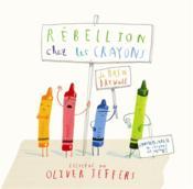 Rébellion chez les crayons - Couverture - Format classique